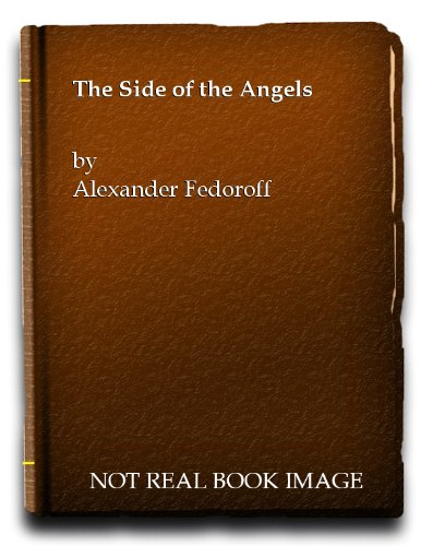 The Side Of The Angels by Alexander Fedoroff