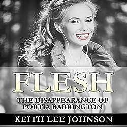 Flesh: The Disappearance of Portia Barrington