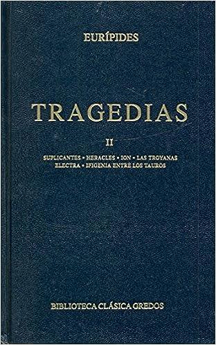 Tragedias II (Biblioteca clásica Gredos)