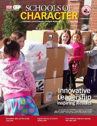 Schools of Character: Innovative Leadership, Inspiring Results