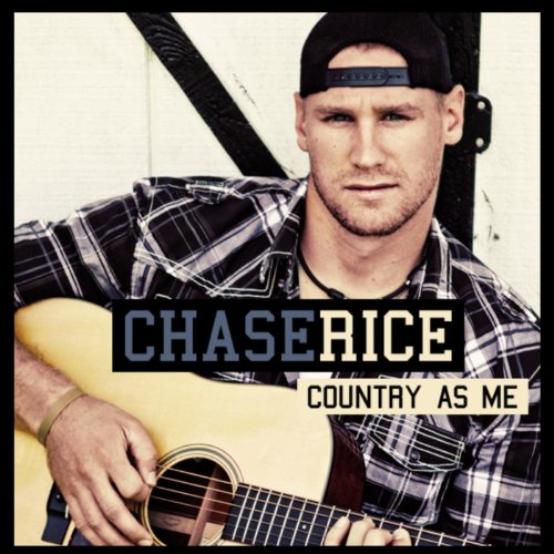 Chase Rocks - Country As Me