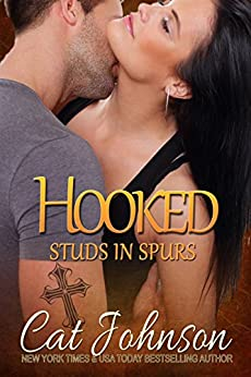 Hooked: A Studs in Spurs Standalone Novel by [Johnson, Cat]