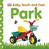 Baby Touch and Feel, Dorling Kindersley Publishing Staff, 0756671310
