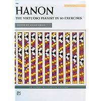 HANON -- THE VIRTUOSO PIANIST (Alfred Masterwork Editions)