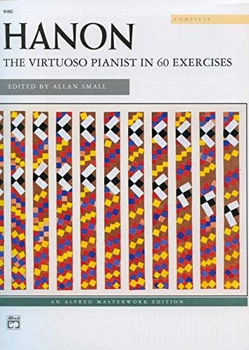 Hanon Exercises Piano - Hanon -- The Virtuoso Pianist in 60 Exercises: Complete, Comb-Bound Book (Alfred Masterwork Edition)