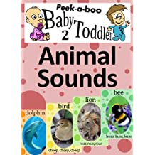 Animal Sounds (Peekaboo: Baby 2 Toddler) (Kids Flashcard Peekaboo Books: Childrens Everyday Learning)