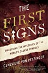 The First Signs: Unlocking the Myster...