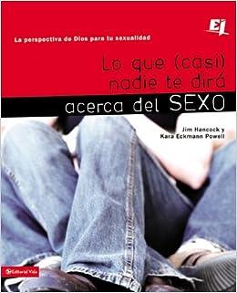 ... Te Dira Acerca del Sexo: La Perspectiva de Dios Para Tu Sexualidad Biblioteca de Ideas de Especialidades Juveniles: Amazon.es: Mr Jim Hancock: Libros