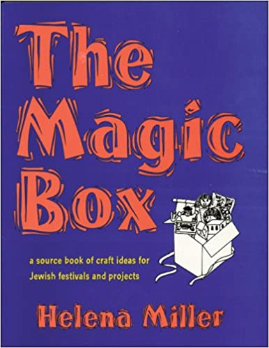 The Magic Box A Source Book Of Craft Ideas For Jewish Festivals And