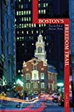 img - for Boston's Freedom Trail, 8th: Trace the Path of American History book / textbook / text book
