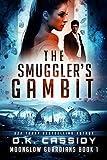 The Smuggler's Gambit (Moonglow Guardians Book 1)