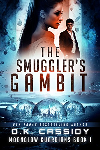 The Smuggler's Gambit (Moonglow Guardians Book 1)