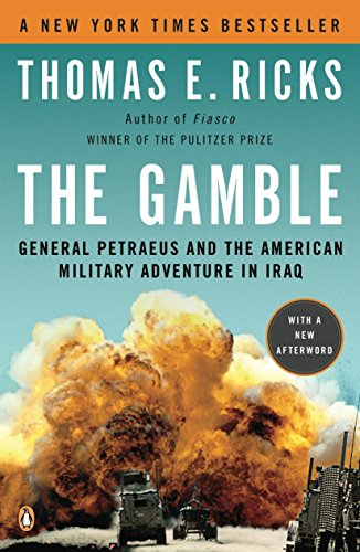The Gamble by Thomas E. Ricks