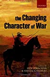 img - for The Changing Character of War book / textbook / text book
