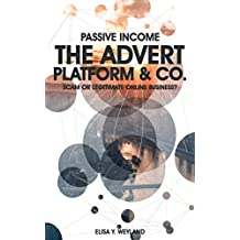 PASSIVE INCOME. The Advert Platform & Co. Scam or legitimate online business?