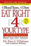 diet for blood type o - Eat Right 4 Your Type (Revised and Updated): The Individualized Blood Type Diet® Solution