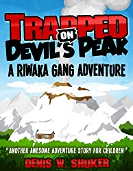 Trapped on Devil's Peak (Riwaka Gang Adventures Book 2)