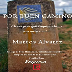 Por buen camino [The Good Way] Audiobook