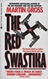 The Red Swastika, Martin L. Gross, 0425133303