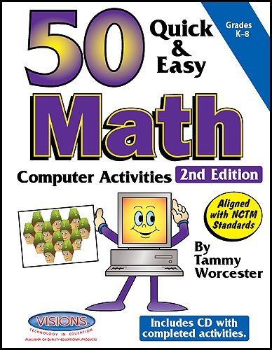 50 Quick & Easy Math Computer Activites: 2nd Edition