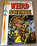 Weird Science Issue #4. (Double-Sized Science Fiction Stories!)