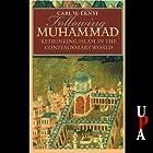 Following Muhammed: Rethinking Islam in the Contemporary World Hörbuch von Carl W. Ernst Gesprochen von: Bill Wallace