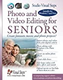 Photo and Video Editing for Seniors, Studio Visual Steps Staff, 905905167X