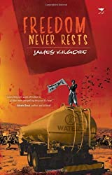 Freedom Never Rests by James Kilgore (2012-02-01)