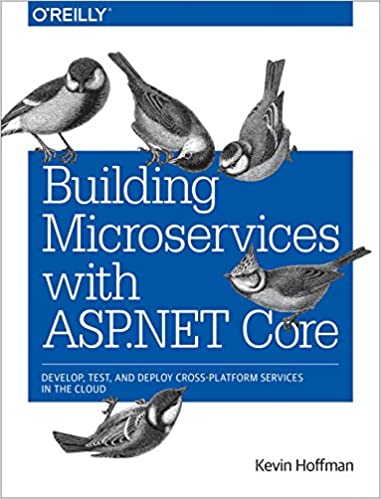 Amazon building microservices with asp core develop test amazon building microservices with asp core develop test and deploy cross platform services in the cloud ebook kevin hoffman kindle store fandeluxe Gallery
