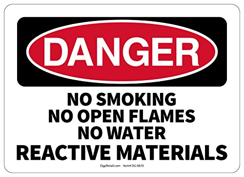 OSHA DANGER SAFETY SIGN NO SMOKING NO OPEN FLAMES NO WATER REACTIVE MATERIALS