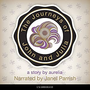 The Journeys of John and Julia Audiobook