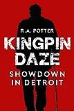 download ebook kingpin daze: showdown in detroit pdf epub