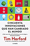 img - for Cincuenta innovaciones que han cambiado el mundo / Fifty Inventions That Shaped the Modern Economy (Spanish Edition) book / textbook / text book