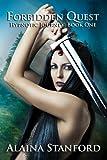 Forbidden Quest (Hypnotic Journey Book 1)