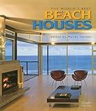 The World's Best Beach Houses, , 1864705000