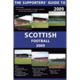 The Supporters' Guide to Scottish Football 2009