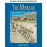 Roger Baker 1V_B401 The Minelab Explorer & E-Trac Handbook by Andy Sabisch