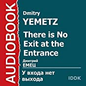 ShNyr There Is No Exit at the Entrance [Russian Edition] | Dmitry Yemetz