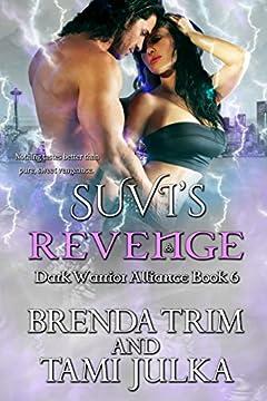 Suvi's Revenge: Dark Warrior Alliance Book 6