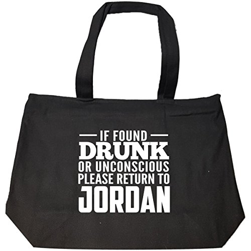 If Found Drunk Or Unconscious Return To Jordan - Tote Bag With Zip by Brands Banned