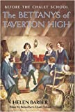 The Bettanys of Taverton High: Before the Chalet School