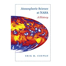 Atmospheric Science at NASA: A History (New Series in NASA History)