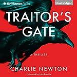 Traitor's Gate | Charlie Newton