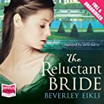 The Reluctant Bride | Beverley Eikli
