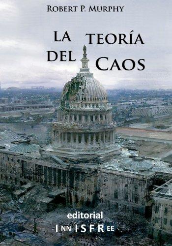 LA TEORÍA DEL CAOS (Spanish Edition) - Kindle edition by Robert P. Murphy, Pablo Jiménez Recio, Óliver Serrano gil, Walter Block, Laura García-Conde ...