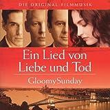 Ein Lied von Liebe & Tod - Gloomy Sunday (Gloomy Sunday)
