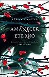 Amanecer eterno (Reina Vampira) (Spanish Edition)