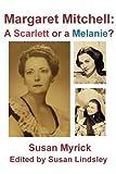 Margaret Mitchell, Susan Myrick, 0984634797
