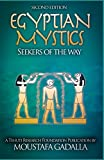 Egyptian Mystics: Seekers of The Way