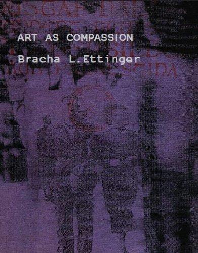 Bracha L Ettinger Art as Compassion
